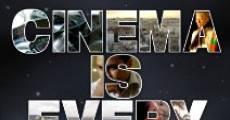 Cinema is Everywhere (2011) stream