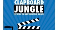 Filme completo Clapboard Jungle: Surviving the Independent Film Business
