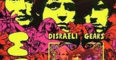 Classic Albums: Cream - Disraeli Gears streaming