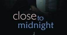 Close to Midnight (2008)