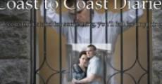 Coast to Coast Diaries (2009) stream