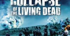 Collapse (Collapse of the Living Dead) (2010) stream