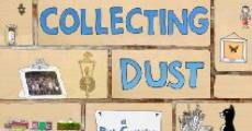 Collecting Dust (2011) stream