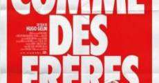 Filme completo Comme des frères