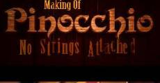 The Making of 'Pinocchio': No Strings Attached (2009) stream