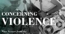 Concerning Violence (2014) stream