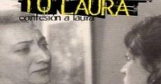Confesión a Laura streaming
