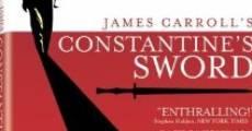 Película Constantine's Sword