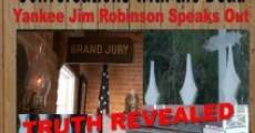Conversations with the Dead: Yankee Jim Robinson Speaks Out (2011) stream