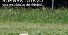 Película Copa Hombre Nuevo. Una película de fútbol