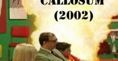 Película *Corpus Callosum