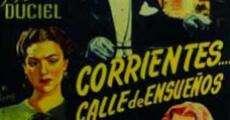 Película Corrientes... calle de ensueños!