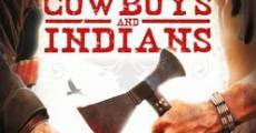 Filme completo Cowboys & Indians