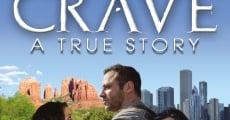 Película Crave: a True Story