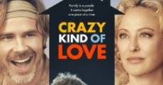 Filme completo Crazy Kind of Love