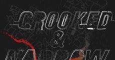 Crooked & Narrow (2015) stream