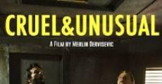 Película Cruel & Unusual