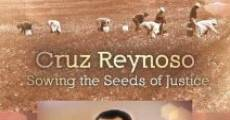 Película Cruz Reynoso: Sowing the Seeds of Justice