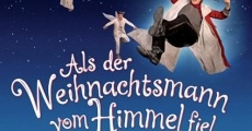 Als der Weihnachtsmann vom Himmel fiel film complet