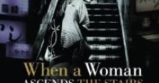 Filme completo Quando a Mulher Sobe a Escada