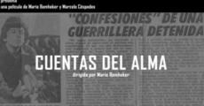 Película Cuentas del alma. Confesiones de una guerrillera