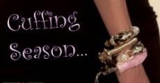 Cuffing Season (2014) stream