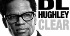Película D.L. Hughley: Clear