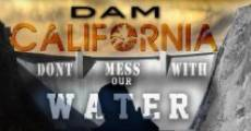 Dam California streaming