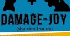 Película Damage-Joy [sha-den-froi-de]