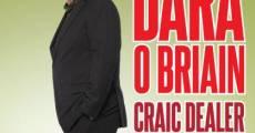 Película Dara O'Briain: Craic Dealer Live