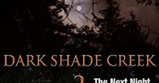 Película Dark Shade Night 2: The Next Night