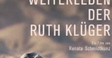 Das Weiterleben der Ruth Klüger (2011) stream