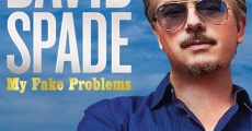 Filme completo David Spade: My Fake Problems
