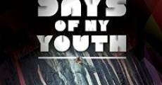 Days of My Youth streaming