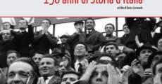 Ver película De Garibaldi a Berlusconi: 150 años de historia italiana