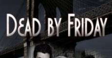 Película Dead by Friday
