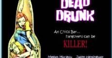 Película Dead Drunk