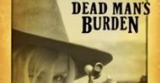 Película Dead Man's Burden