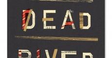 Película Dead River