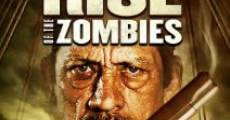 Rise of the Zombies film complet