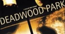 Película Deadwood Park