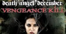 Película Death Angel December: Vengeance Kill