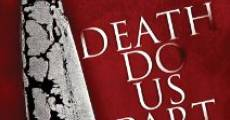 Death Do Us Part (2014) stream