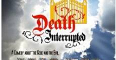 Death Interrupted (2011)