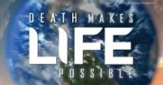 Película Death Makes Life Possible