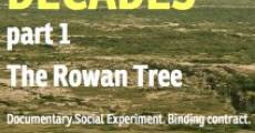 Filme completo Decades: Part One - The Rowan Tree