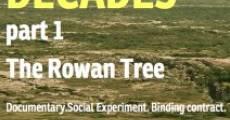 Película Decades: Part One - The Rowan Tree