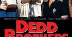 Película Dedd Brothers