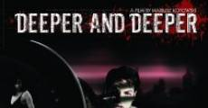Película Deeper and Deeper
