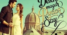 Película Dekh Magar Pyaar Say